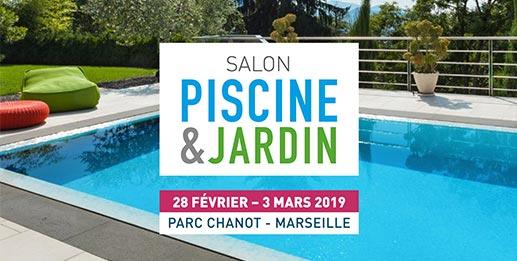 Retrouvez-nous au Salon Piscine & Jardin 2019 à Marseille
